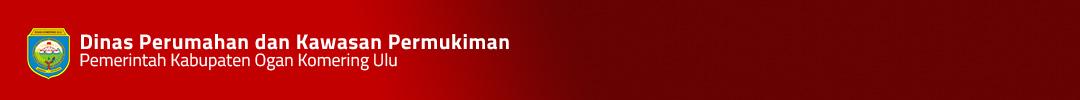 .:: Dinas Perumahan dan Kawasan Permukiman Kabupaten OKU::.